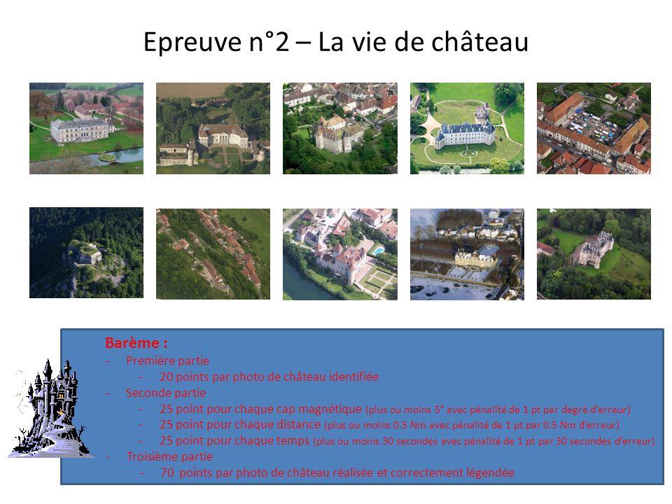 Epreuve n°2 – La vie de château