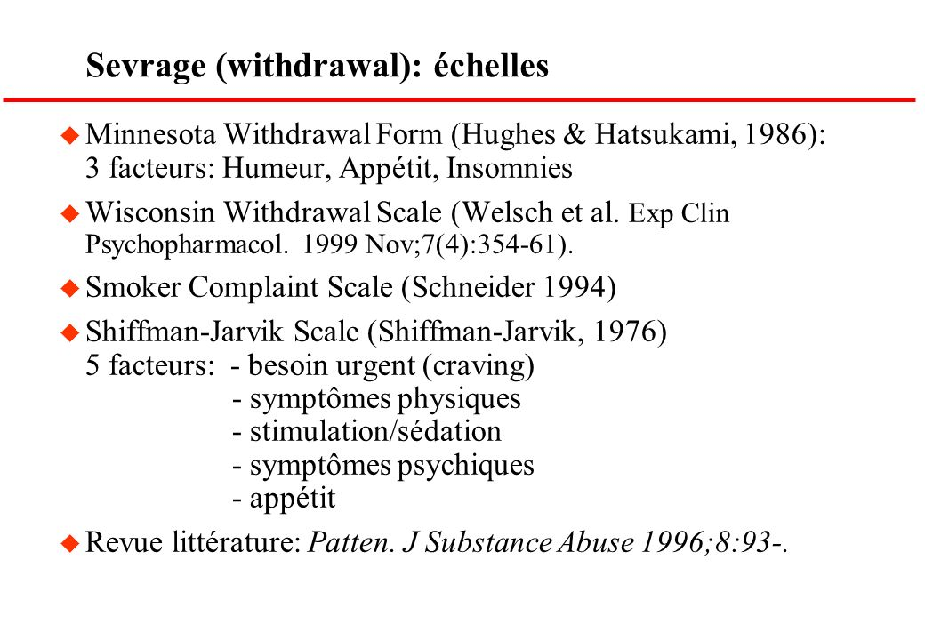 Sevrage (withdrawal): échelles