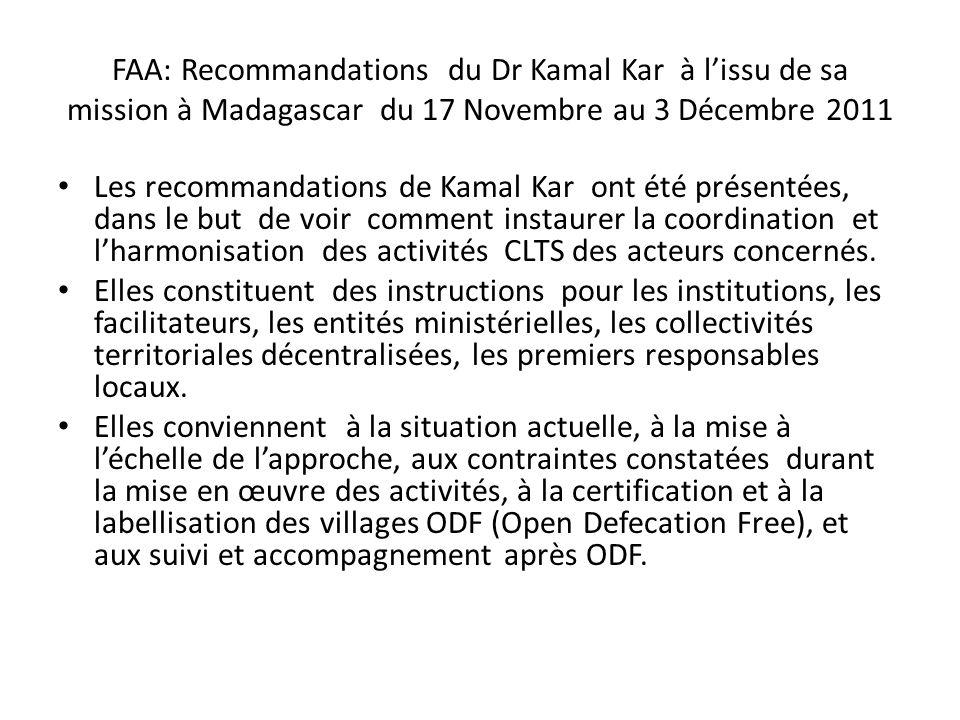 FAA: Recommandations du Dr Kamal Kar à l'issu de sa mission à Madagascar du 17 Novembre au 3 Décembre 2011