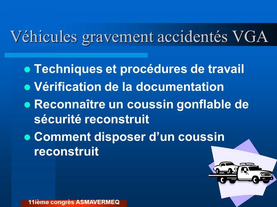 Véhicules gravement accidentés VGA