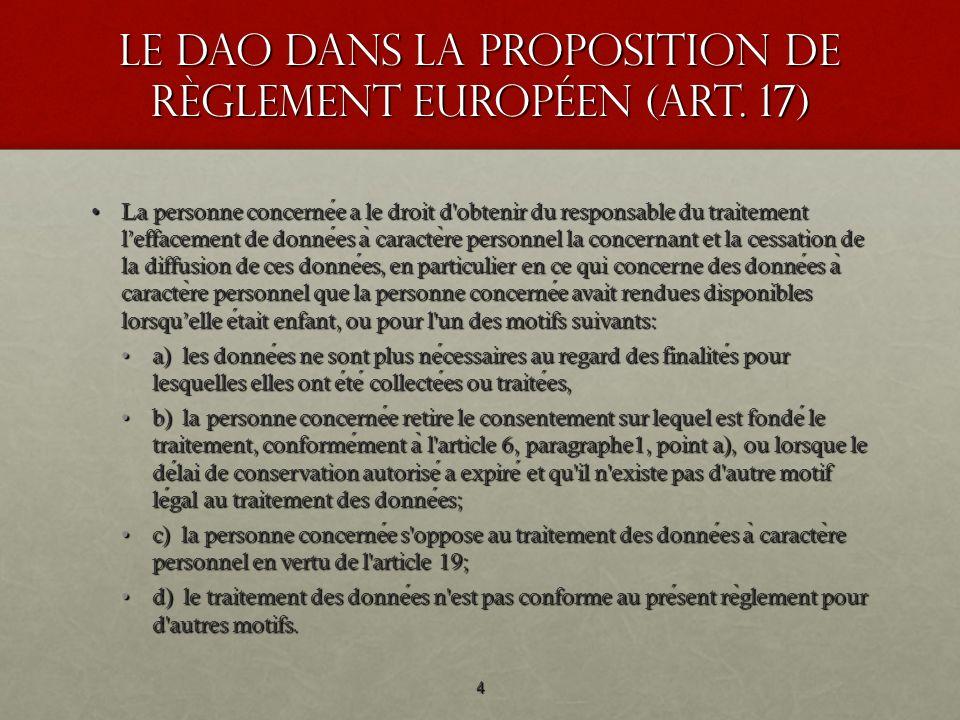 Le DAO dans la Proposition de règlement européen (art. 17)