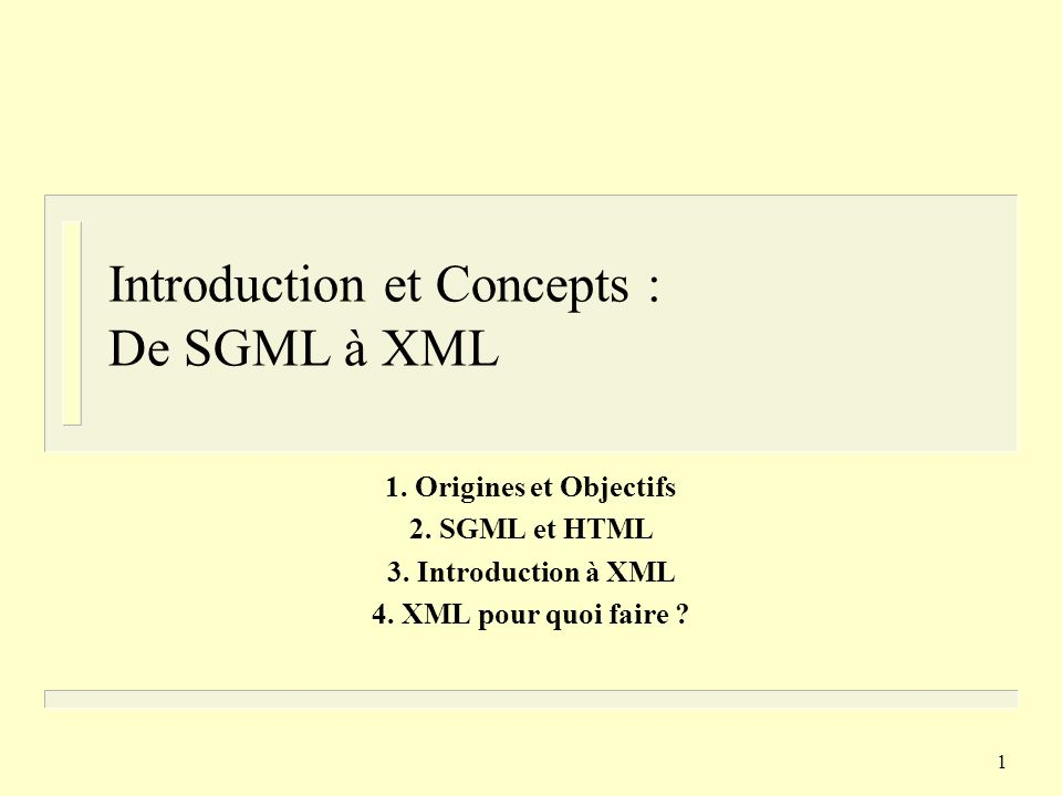 Introduction et Concepts : De SGML à XML