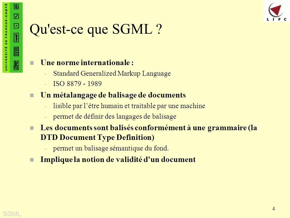 Qu est-ce que SGML Une norme internationale :