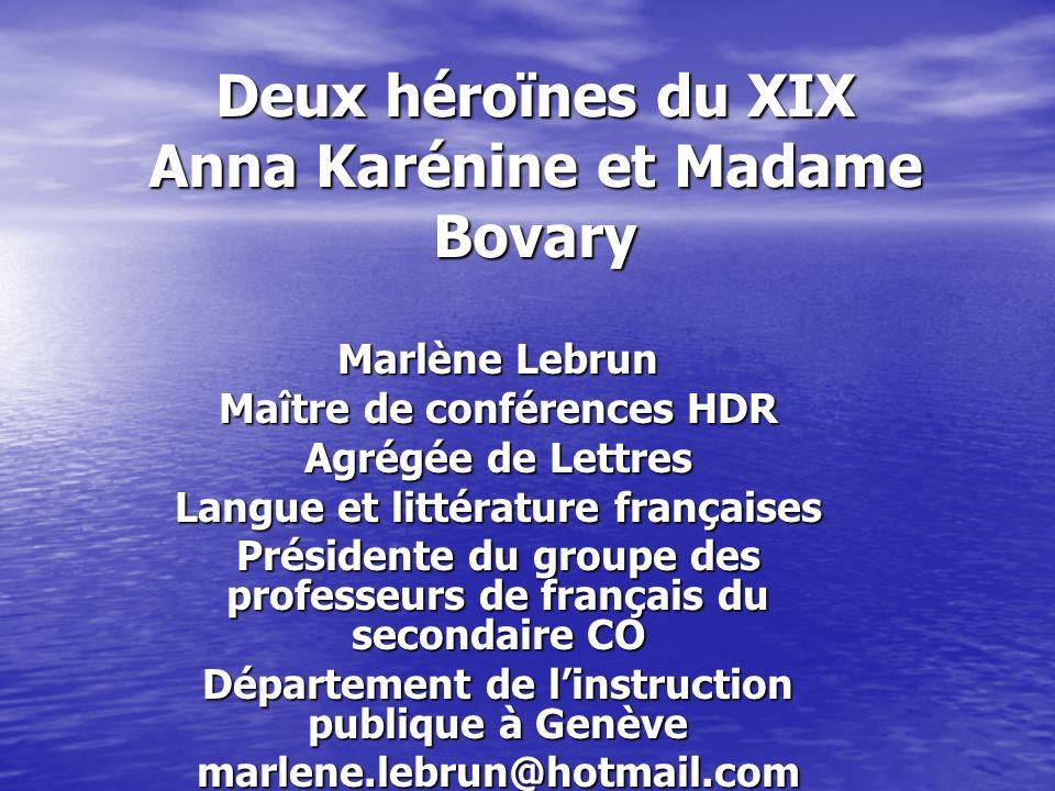 Deux héroïnes du XIX Anna Karénine et Madame Bovary