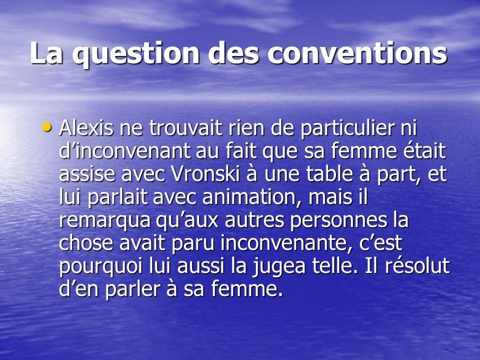 La question des conventions