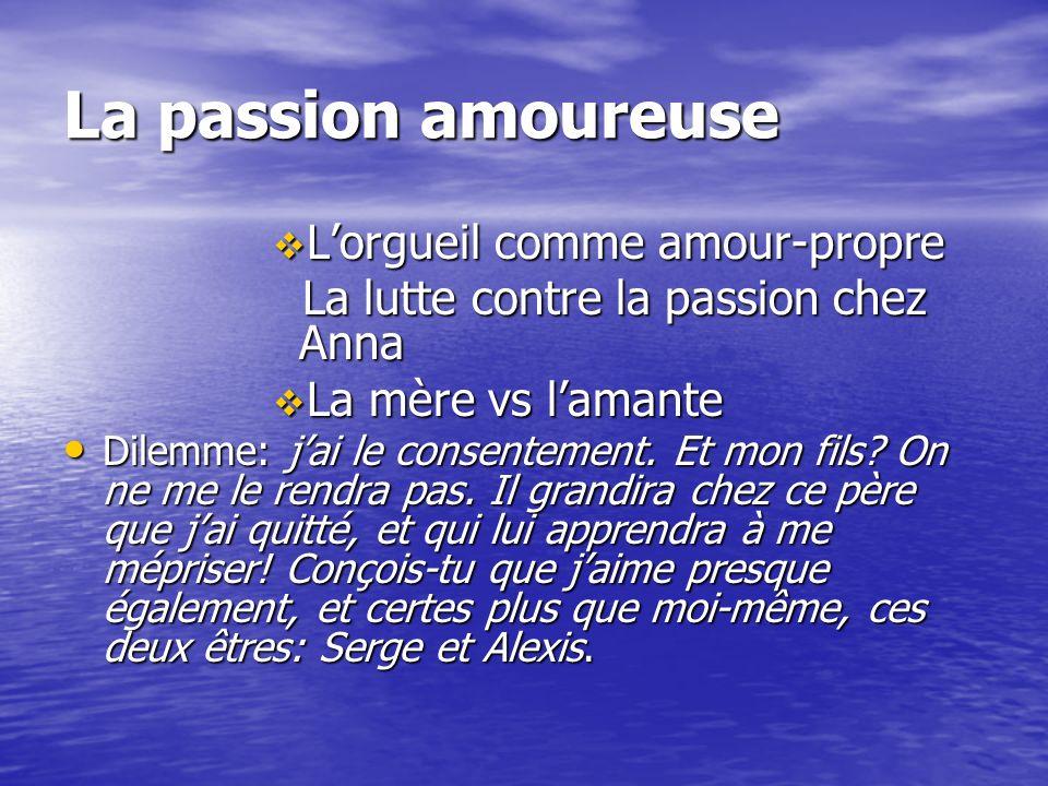 La passion amoureuse L'orgueil comme amour-propre