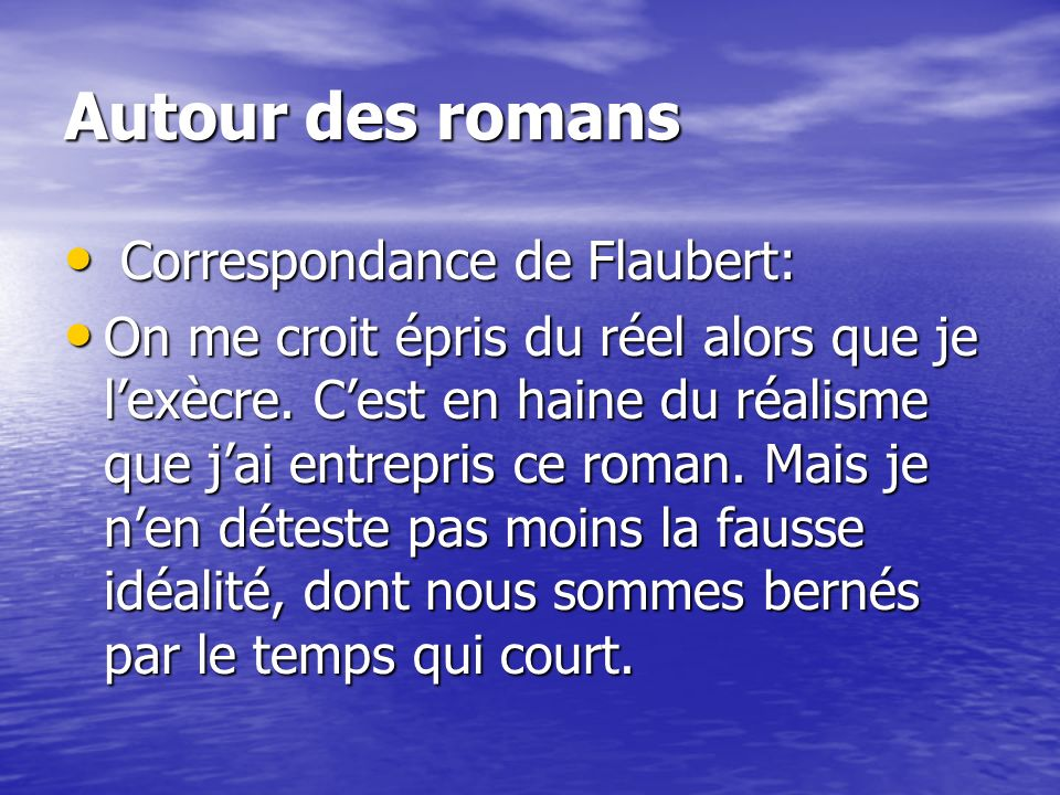 Autour des romans Correspondance de Flaubert: