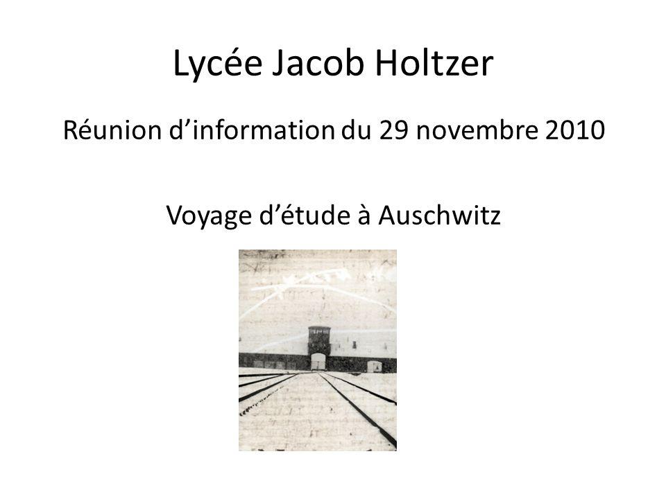 Réunion d'information du 29 novembre 2010 Voyage d'étude à Auschwitz