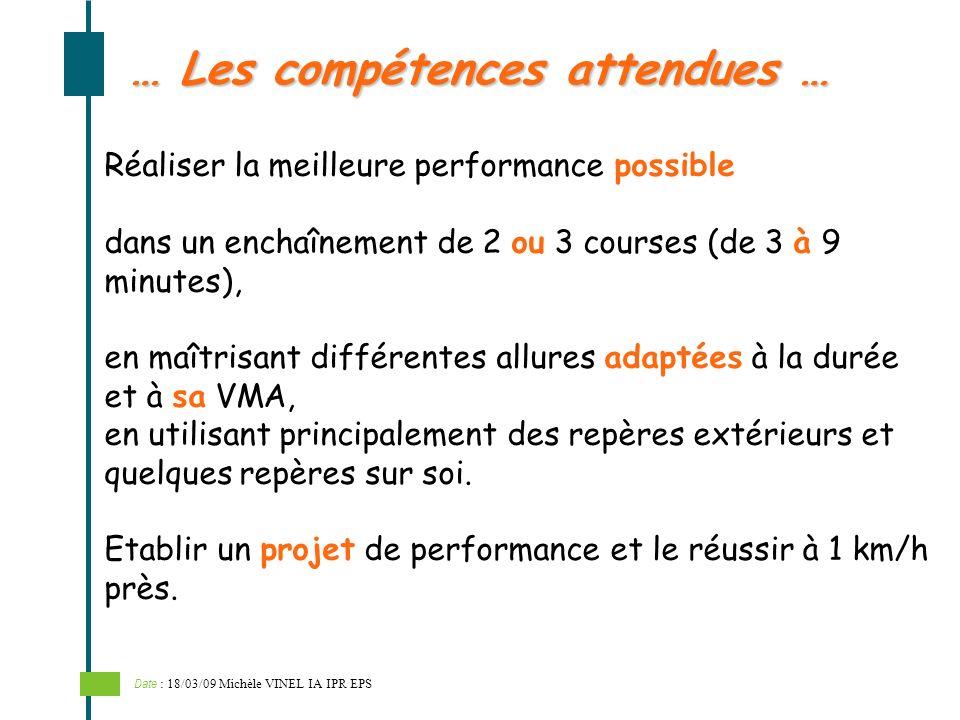 … Les compétences attendues …
