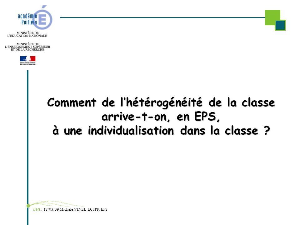 Comment de l'hétérogénéité de la classe arrive-t-on, en EPS, à une individualisation dans la classe