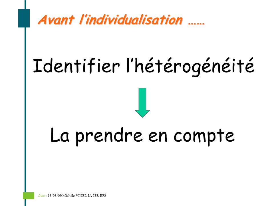 Avant l'individualisation ……
