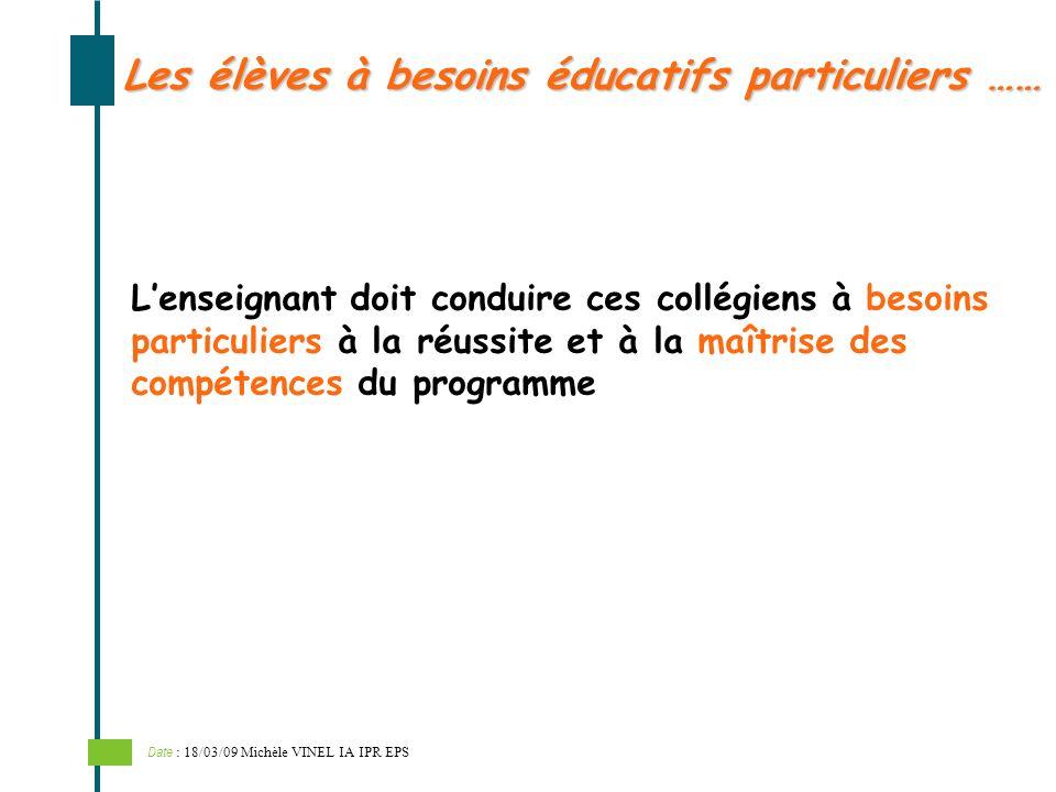 Les élèves à besoins éducatifs particuliers ……