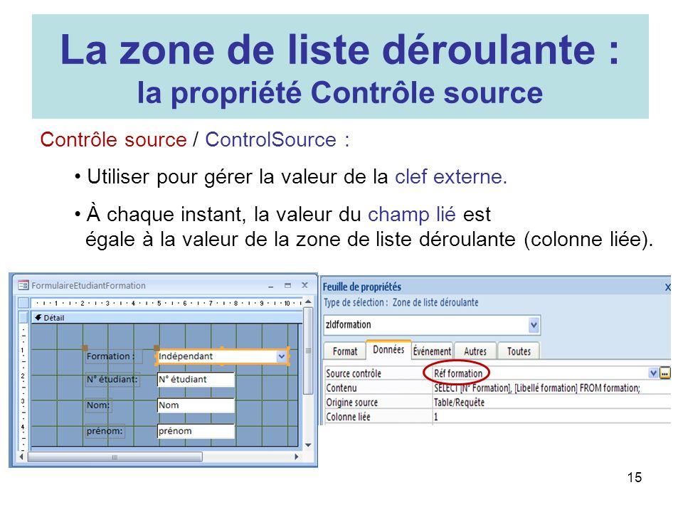 La zone de liste déroulante : la propriété Contrôle source