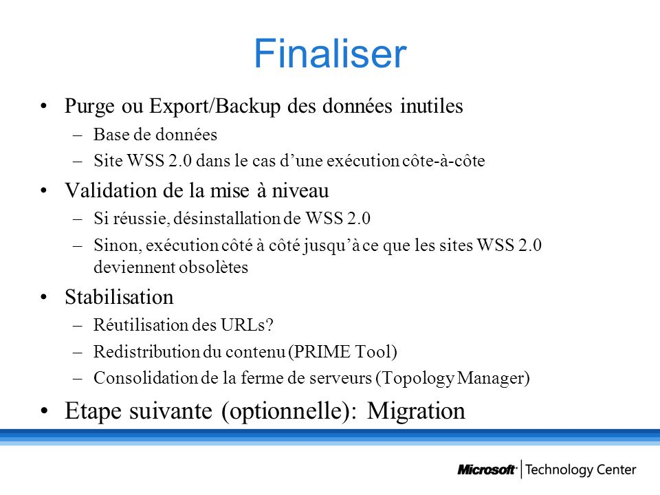 Finaliser Etape suivante (optionnelle): Migration