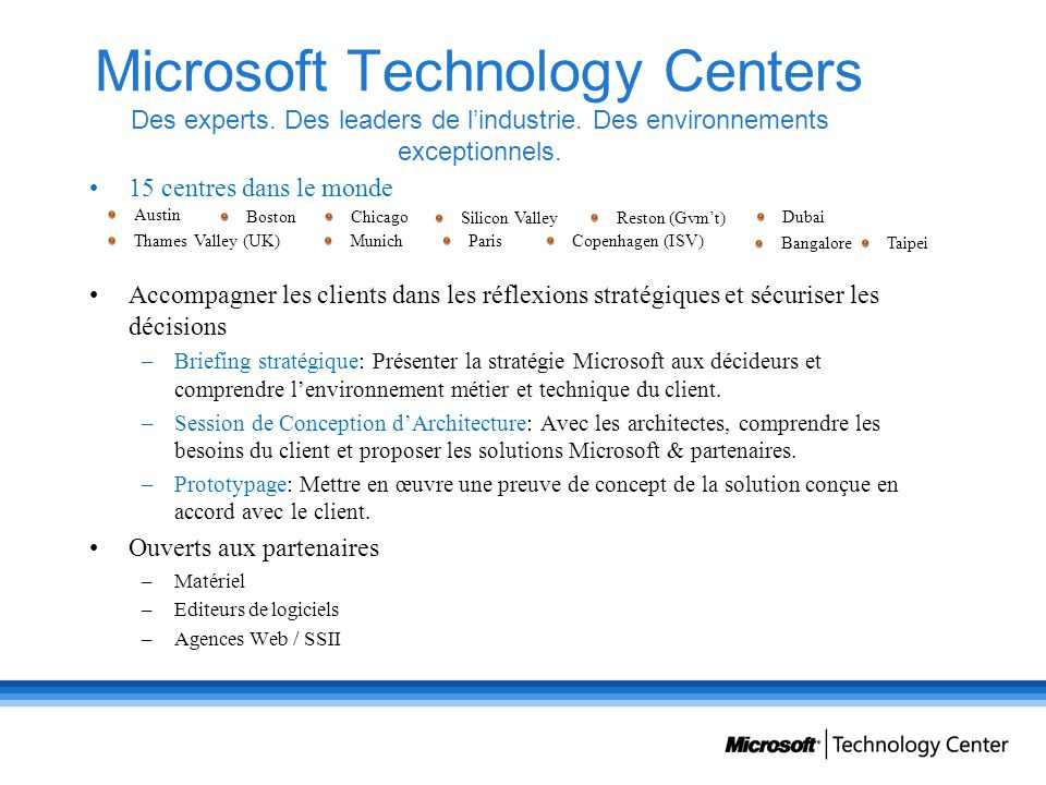 Microsoft Technology Centers Des experts. Des leaders de l'industrie