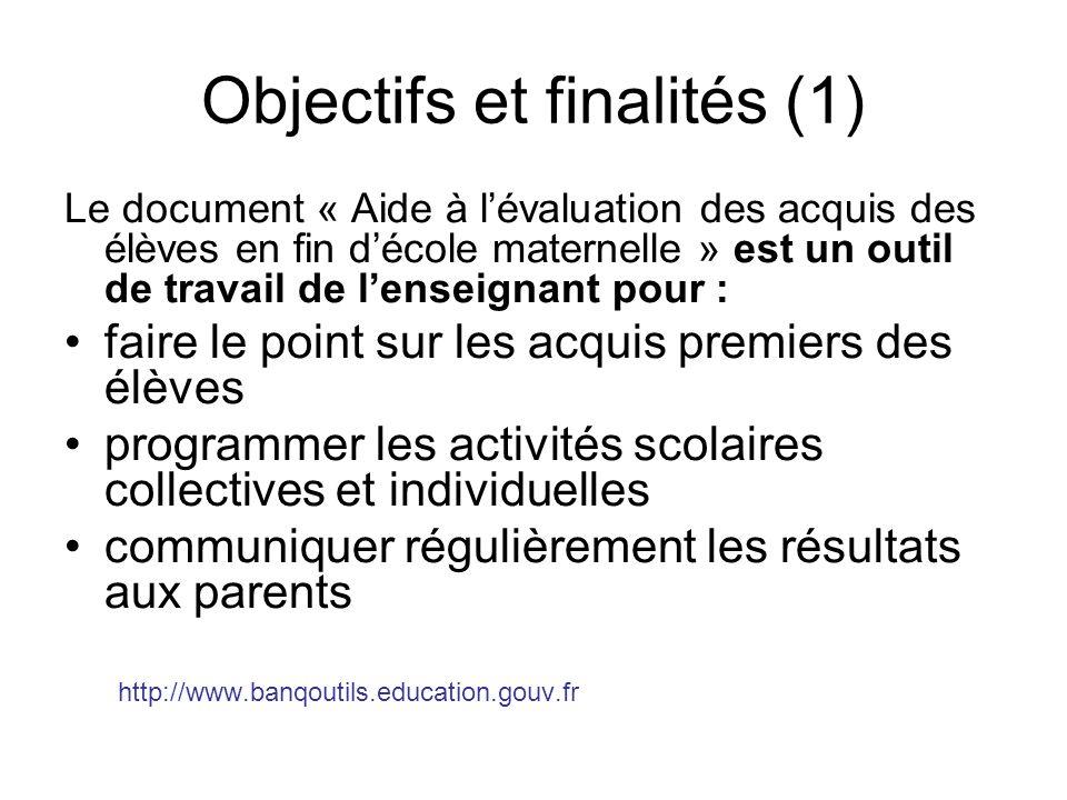 Objectifs et finalités (1)