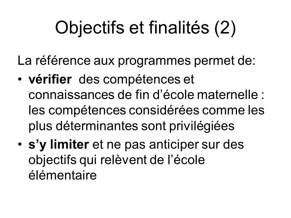 Objectifs et finalités (2)