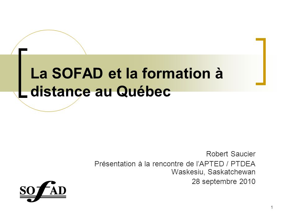 La SOFAD et la formation à distance au Québec
