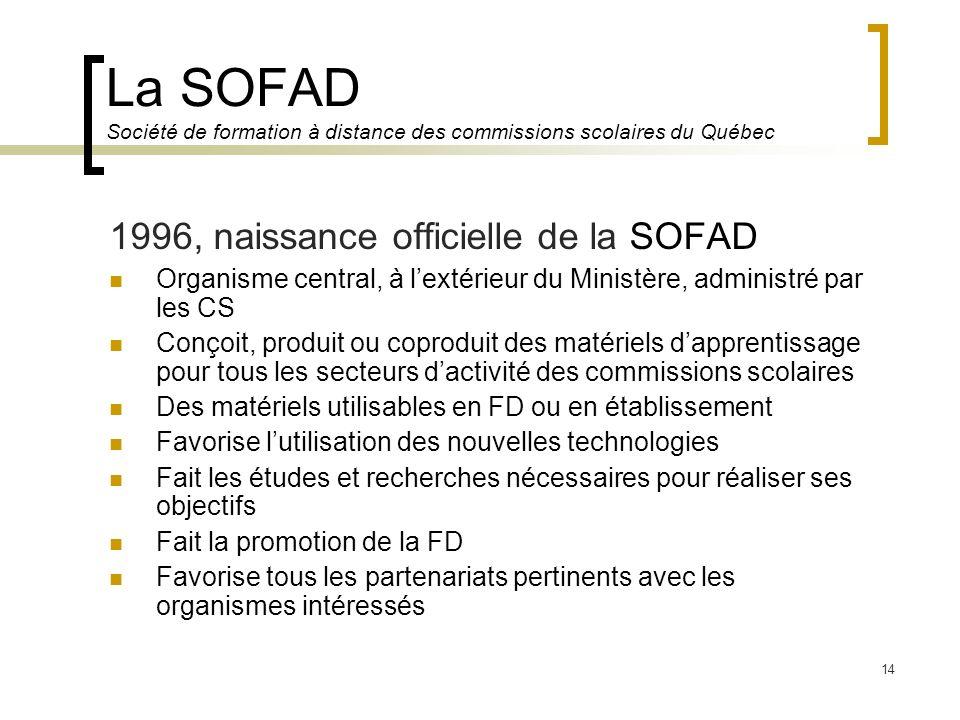 La SOFAD Société de formation à distance des commissions scolaires du Québec