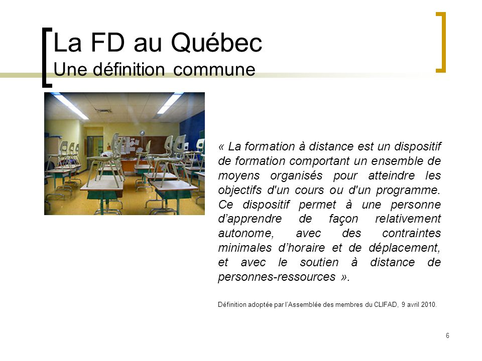 La FD au Québec Une définition commune