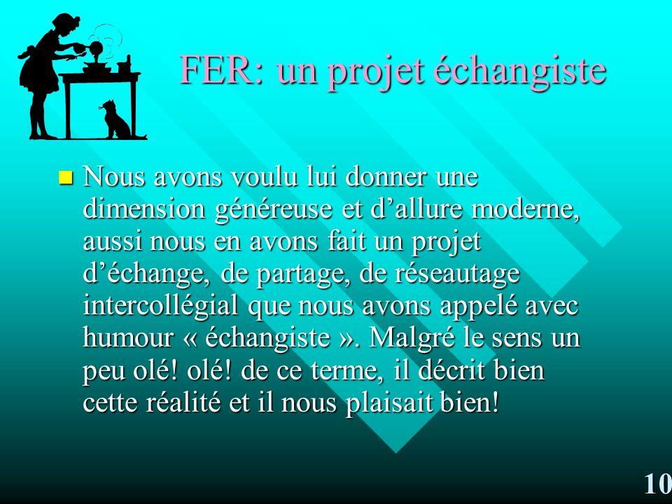 FER: un projet échangiste