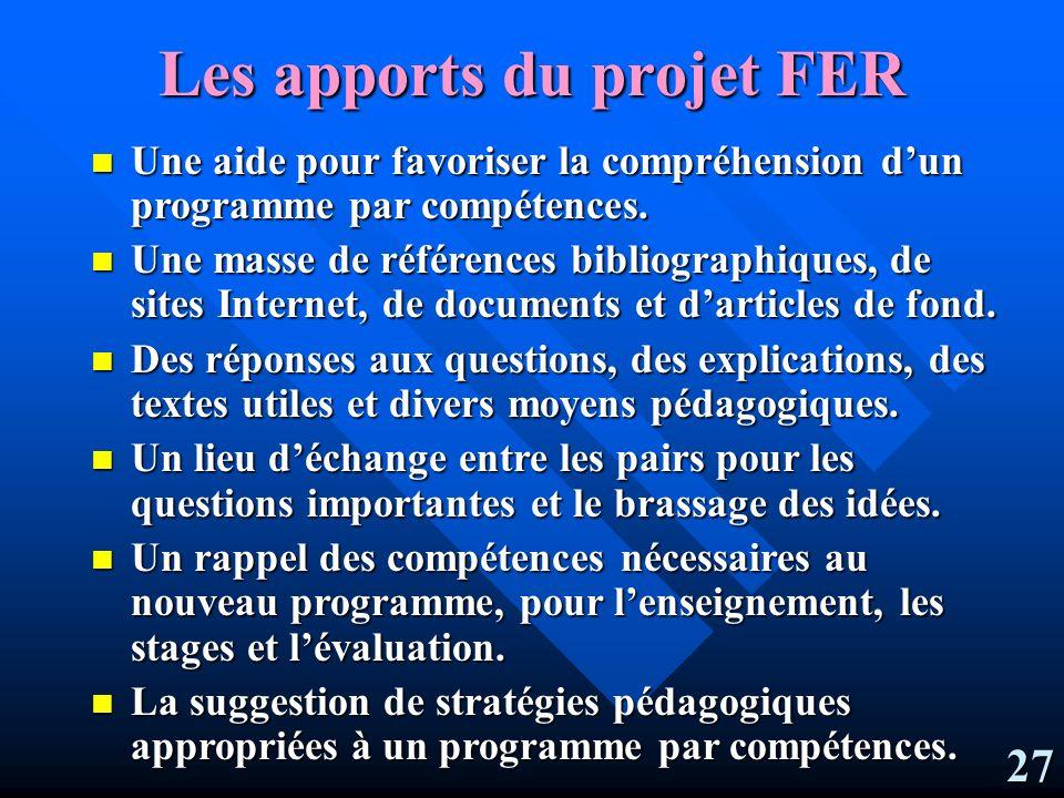 Les apports du projet FER