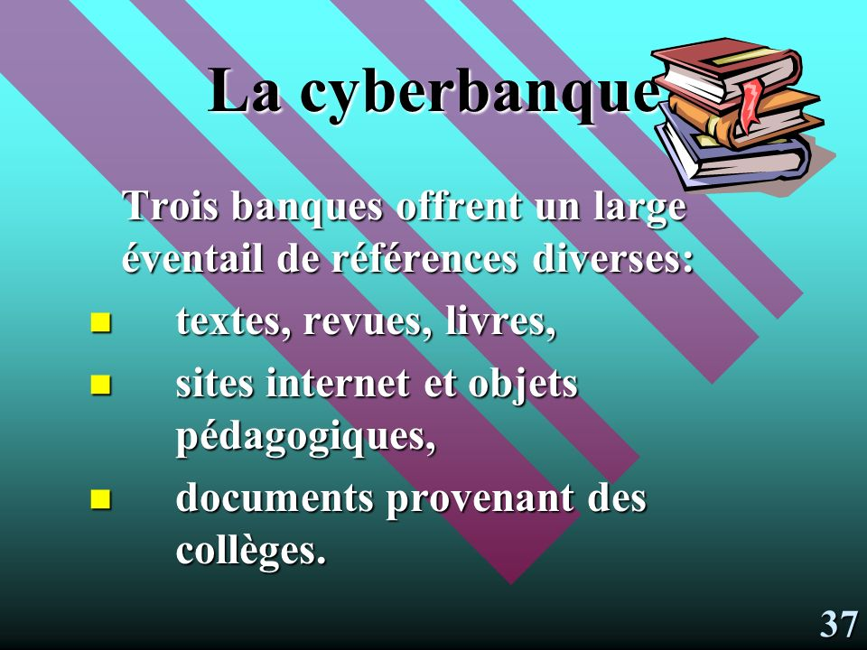La cyberbanque Trois banques offrent un large éventail de références diverses: textes, revues, livres,