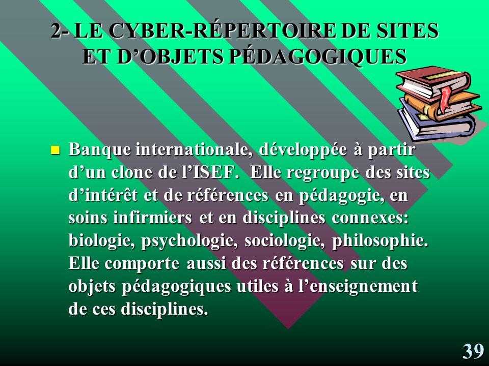 2- LE CYBER-RÉPERTOIRE DE SITES ET D'OBJETS PÉDAGOGIQUES