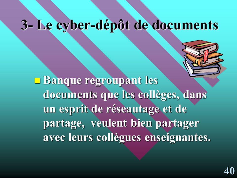 3- Le cyber-dépôt de documents