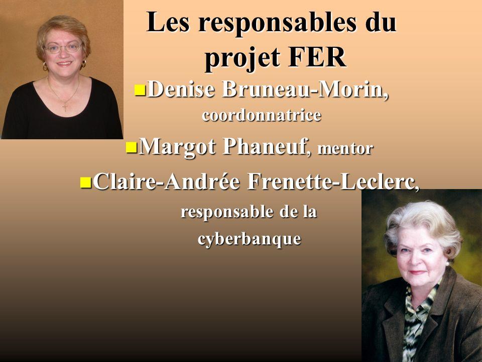 Denise Bruneau-Morin, coordonnatrice Claire-Andrée Frenette-Leclerc,