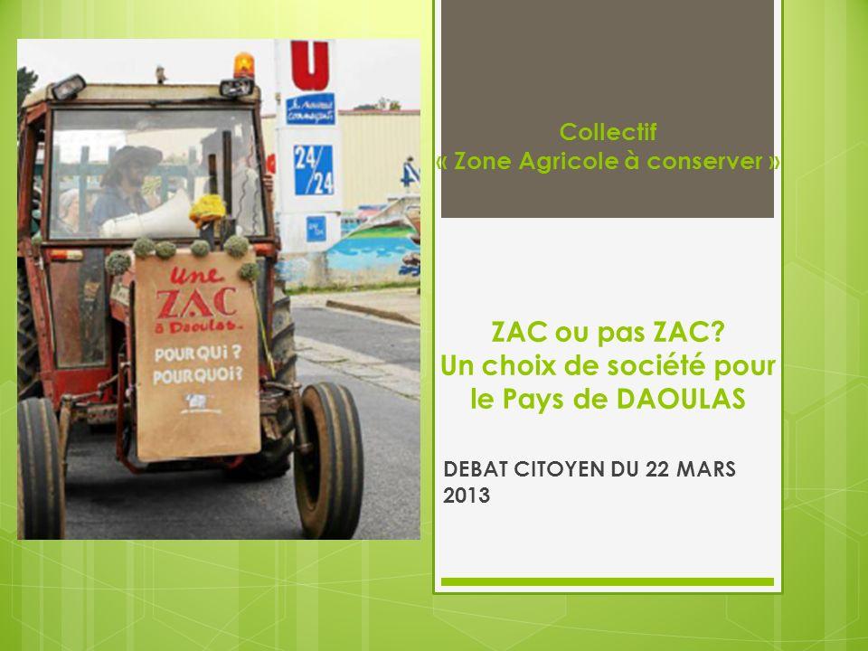 Collectif « Zone Agricole à conserver » ZAC ou pas ZAC