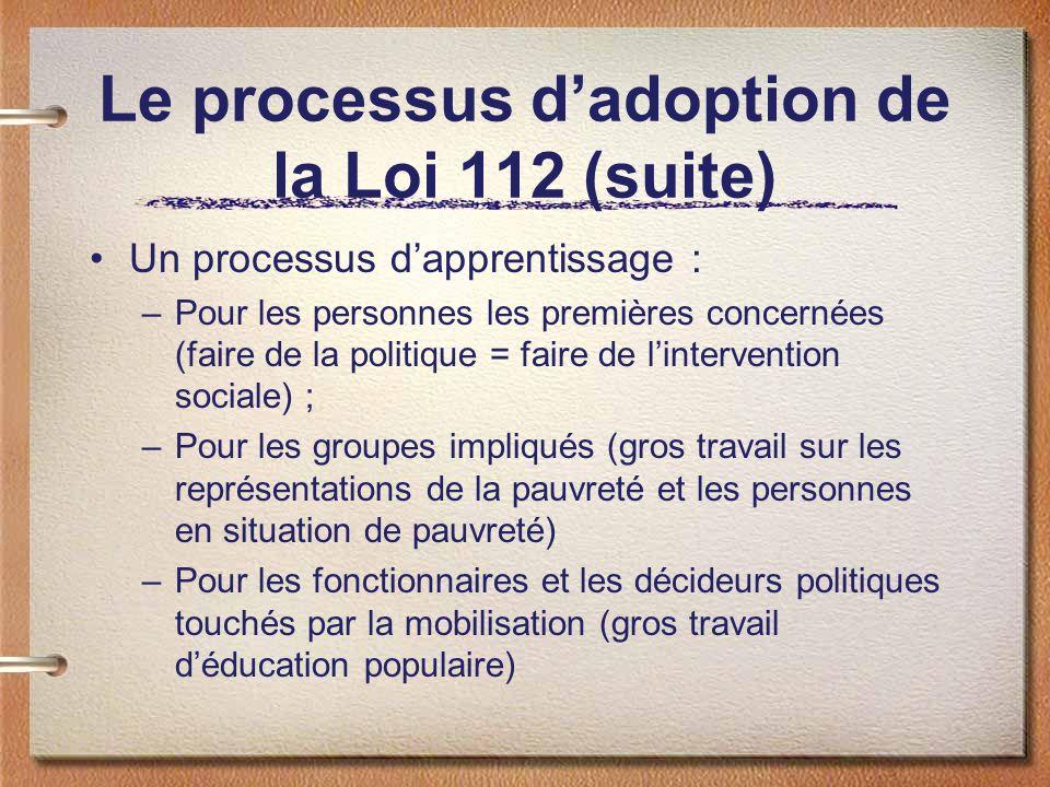 Le processus d'adoption de la Loi 112 (suite)