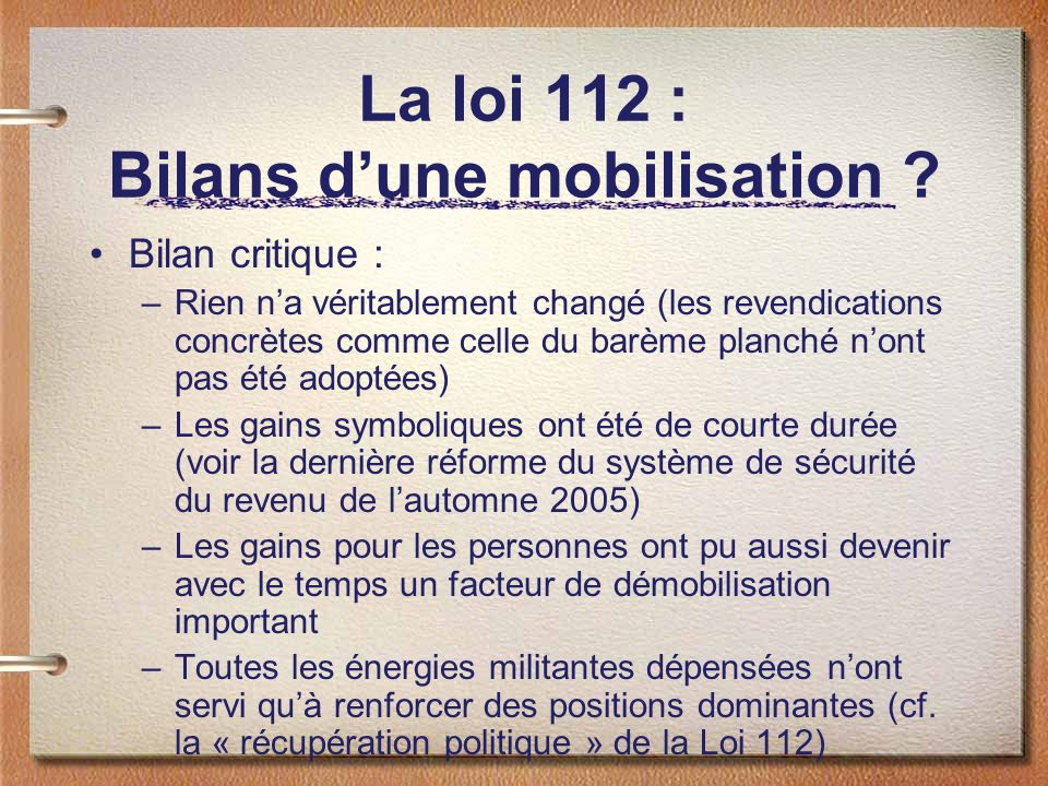 La loi 112 : Bilans d'une mobilisation
