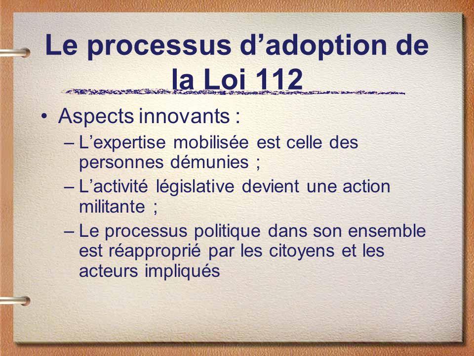 Le processus d'adoption de la Loi 112
