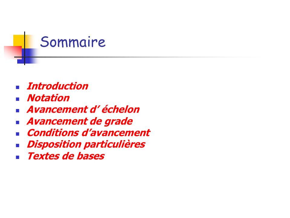 Sommaire Introduction Notation Avancement d' échelon