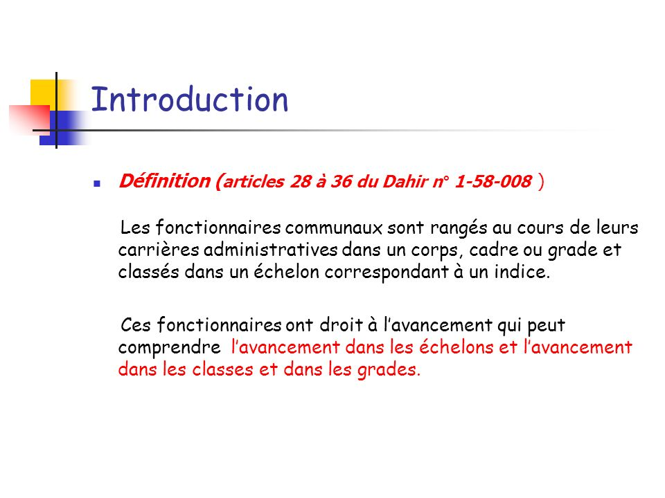 Introduction Définition (articles 28 à 36 du Dahir n° 1-58-008 )