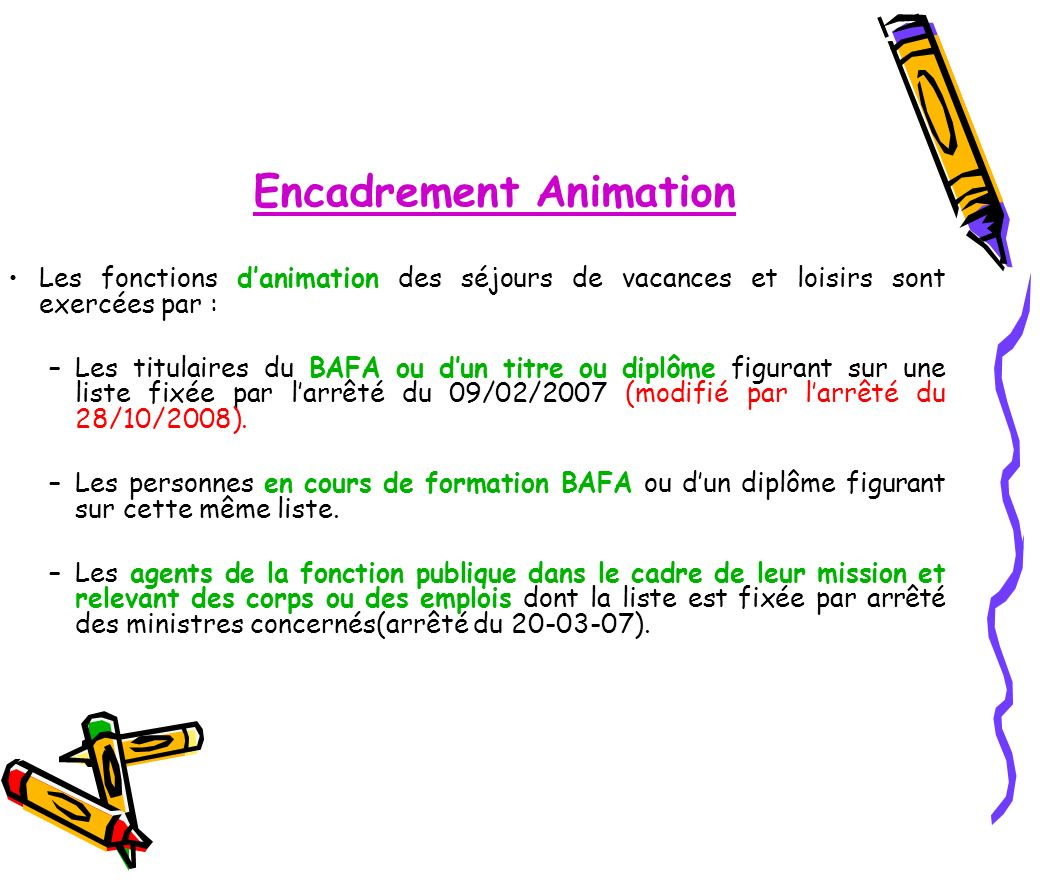 Encadrement Animation