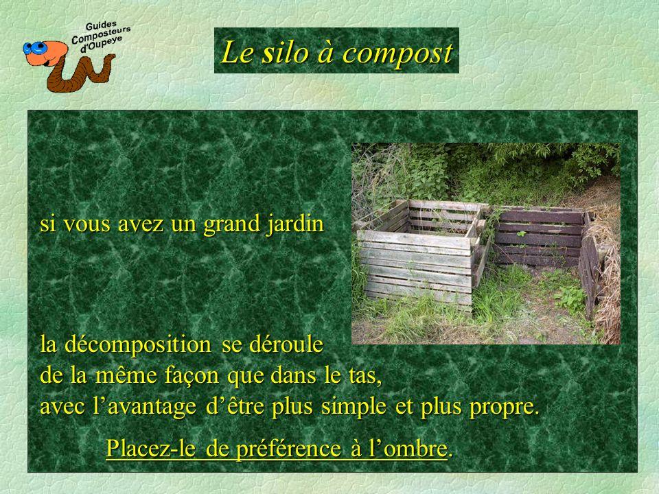 Le silo à compost si vous avez un grand jardin