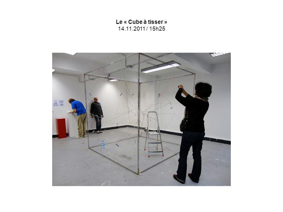 Le « Cube à tisser » 14.11.2011 / 15h25