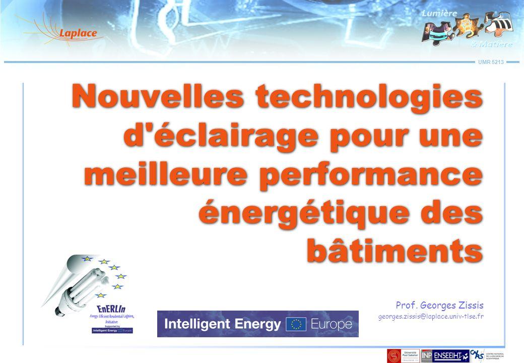 Prof. Georges Zissis georges.zissis@laplace.univ-tlse.fr