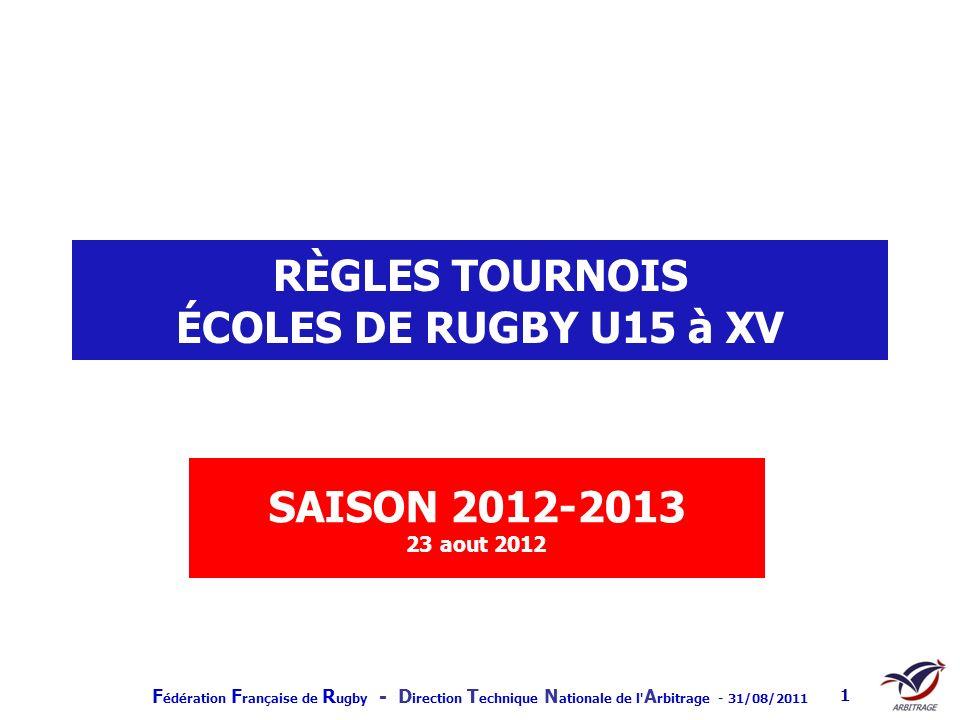 RÈGLES TOURNOIS ÉCOLES DE RUGBY U15 à XV