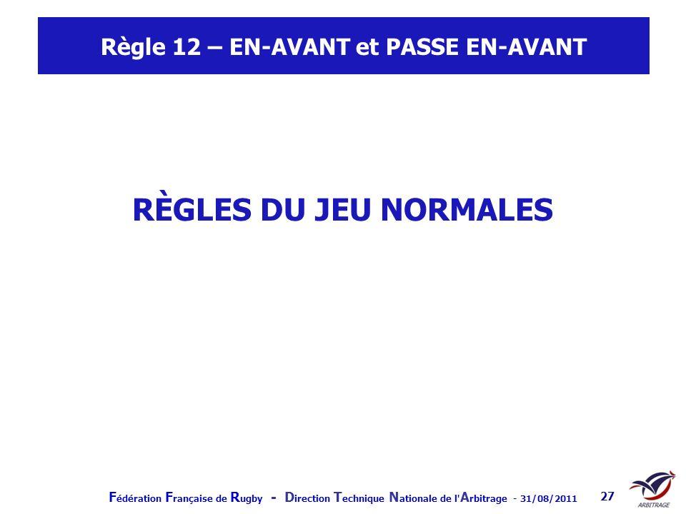 Règle 12 – EN-AVANT et PASSE EN-AVANT