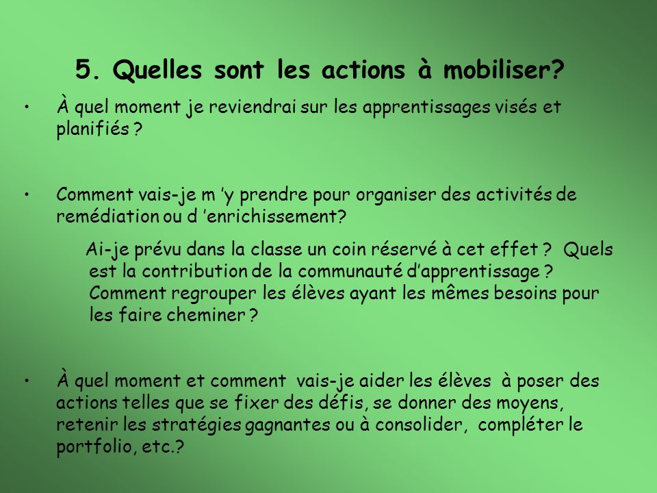 5. Quelles sont les actions à mobiliser