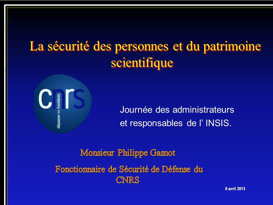 La sécurité des personnes et du patrimoine scientifique