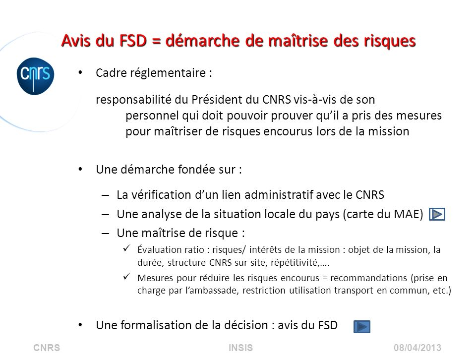 Avis du FSD = démarche de maîtrise des risques