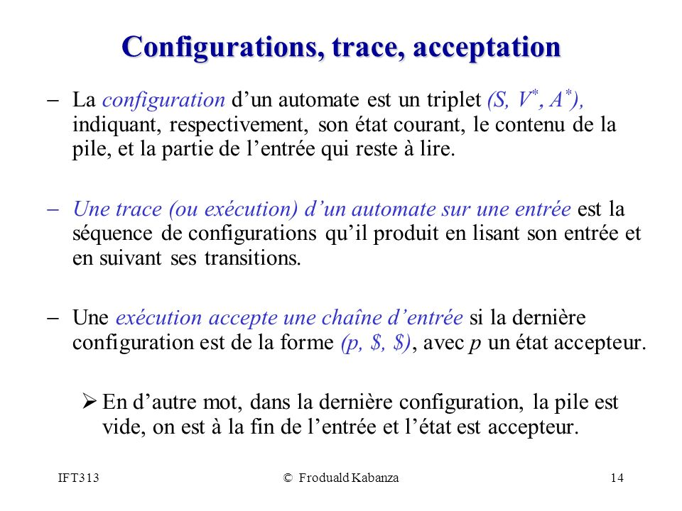 Configurations, trace, acceptation