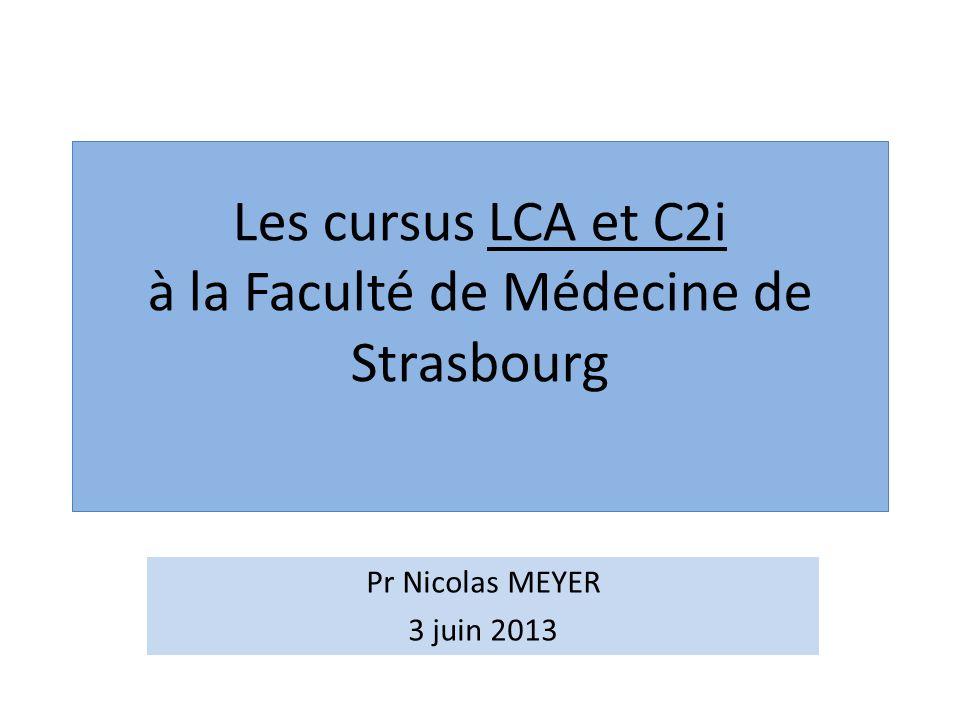 Les cursus LCA et C2i à la Faculté de Médecine de Strasbourg