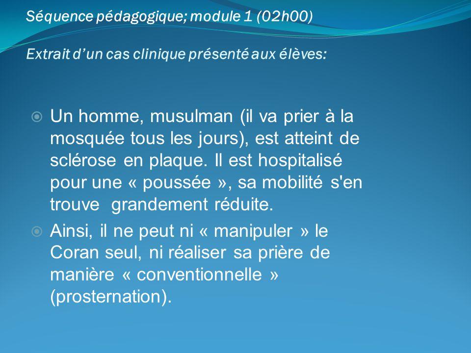 Séquence pédagogique; module 1 (02h00)