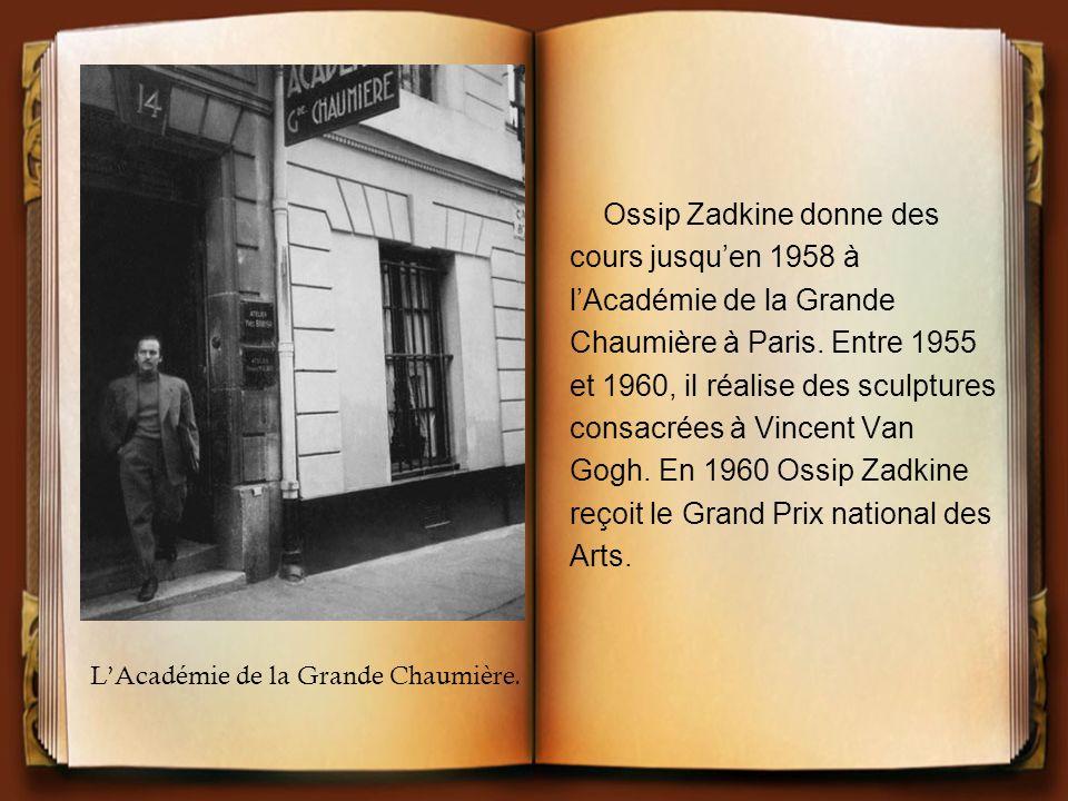 Ossip Zadkine donne des cours jusqu'en 1958 à l'Académie de la Grande