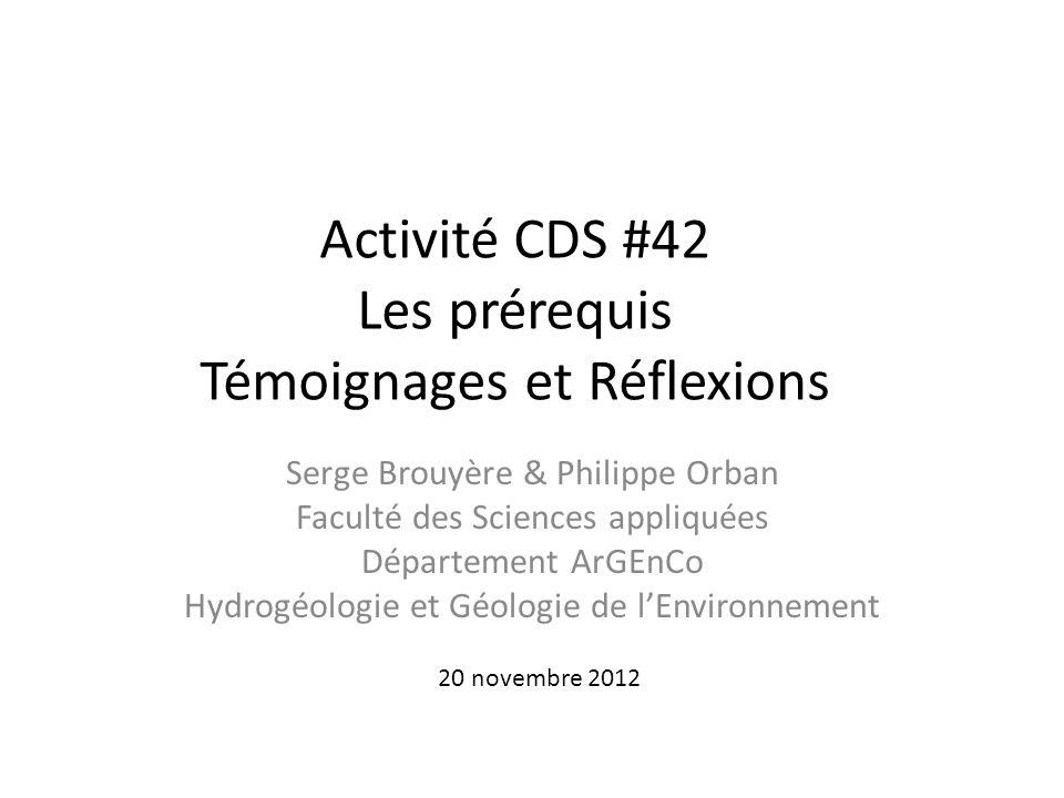 Activité CDS #42 Les prérequis Témoignages et Réflexions